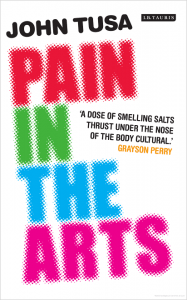 "Portada de ""Pain In the Arts"", último libro de John Tusa"